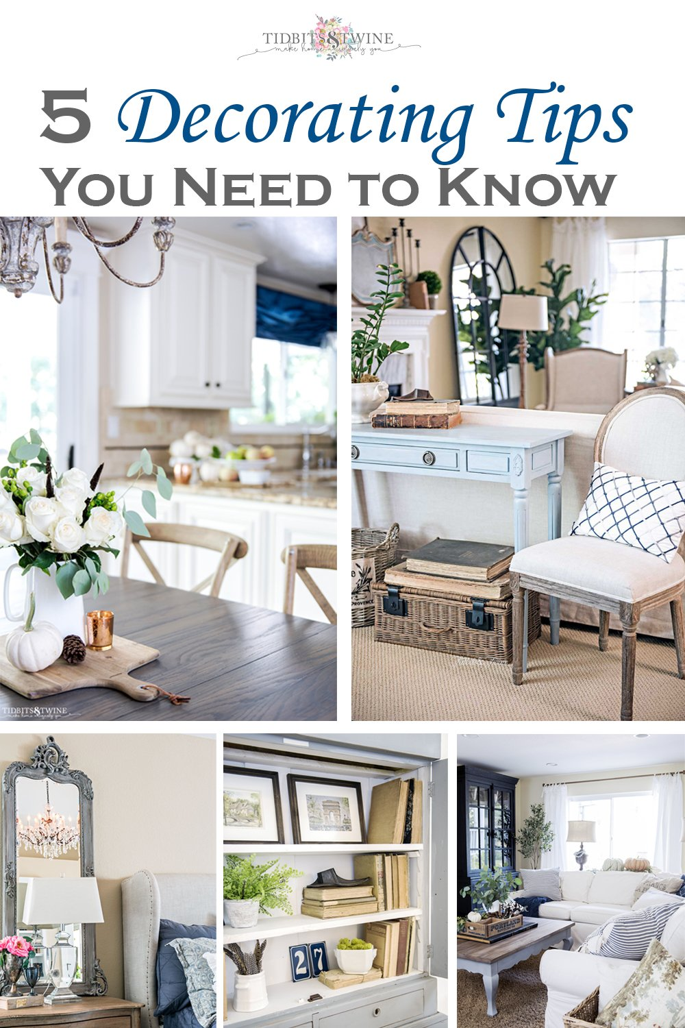 Collage with four pictures of a french style home and text reading 5 decorating tips you need to know