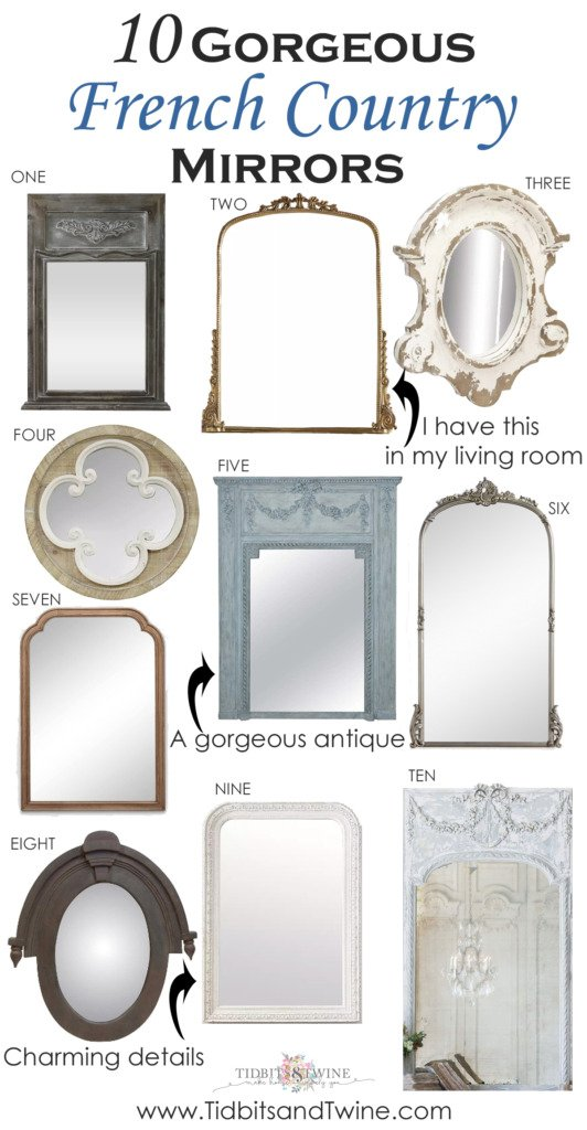 collection of 10 beautiful french style mirrors curated by Tidbits&Twine