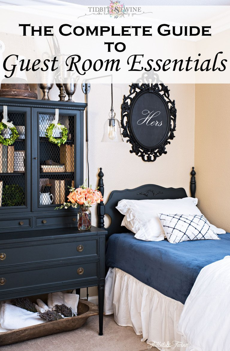 The complete guide to GUEST ROOM ESSENTIALS