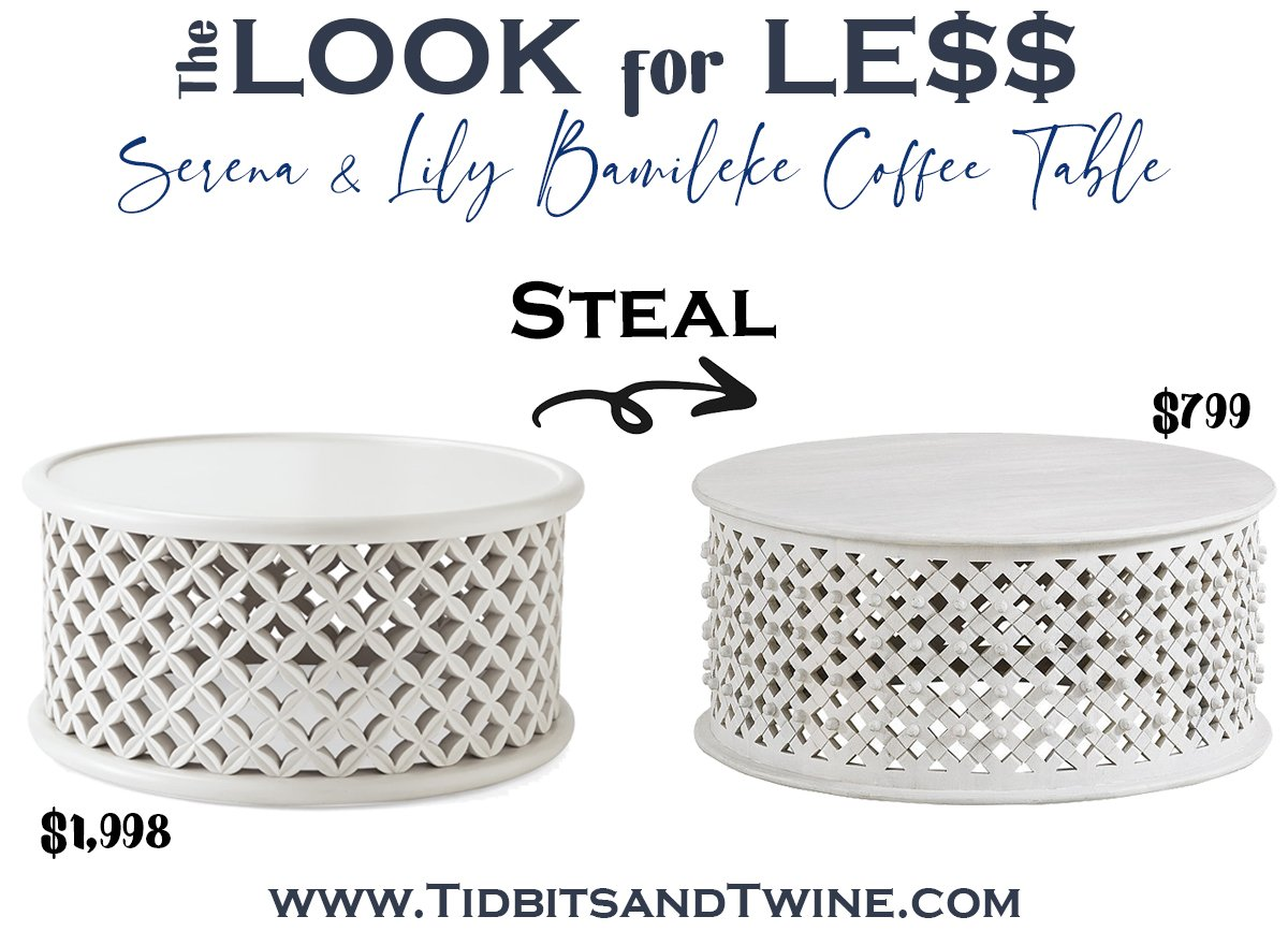 serena and lily white bamileke round coffee table next to a dupe with text overlay saying The Look for Less