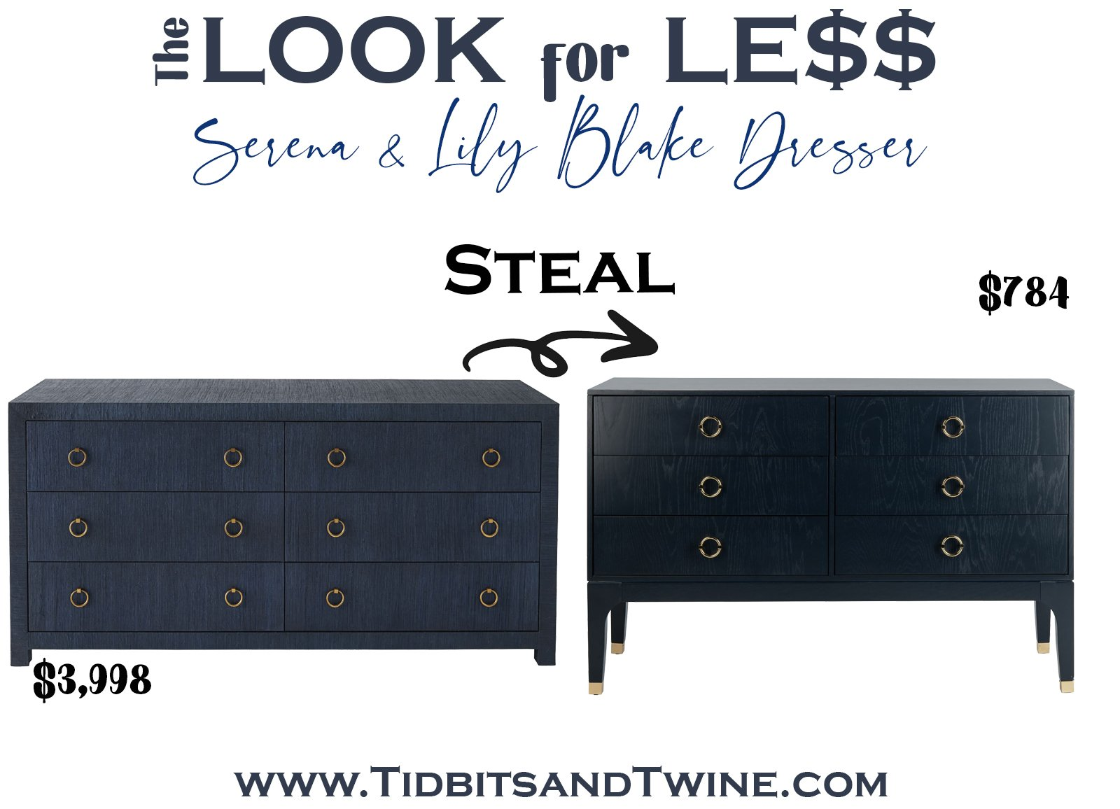 serena and lily navy blue 6 drawer dresser next to a dupe with text overlay saying The Look for Less