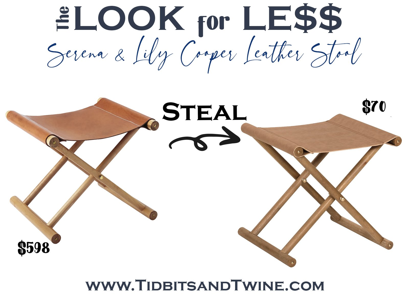 serena and lily brown leather campaign stool next to a dupe with text overlay saying The Look for Less