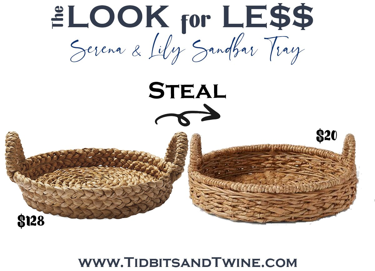 serena and lily sandbar round woven tray next to a dupe with text overlay saying The Look for Less