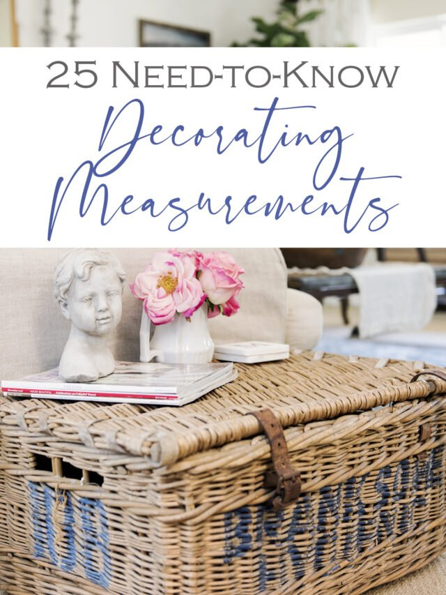 25 Decorating Measurements for the Home